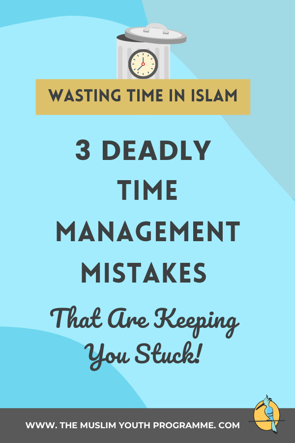 wasting time in islam